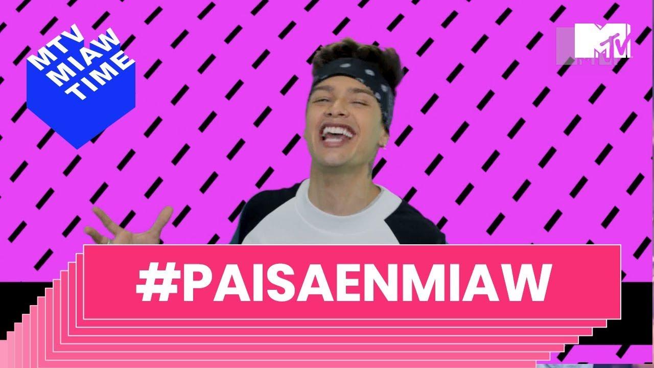 MTV MIAW Time 2018 I #PaisaEnMiawTime