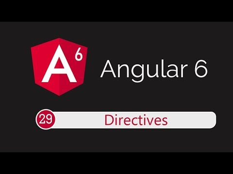 Angular 6 Tutorial 29: Directives