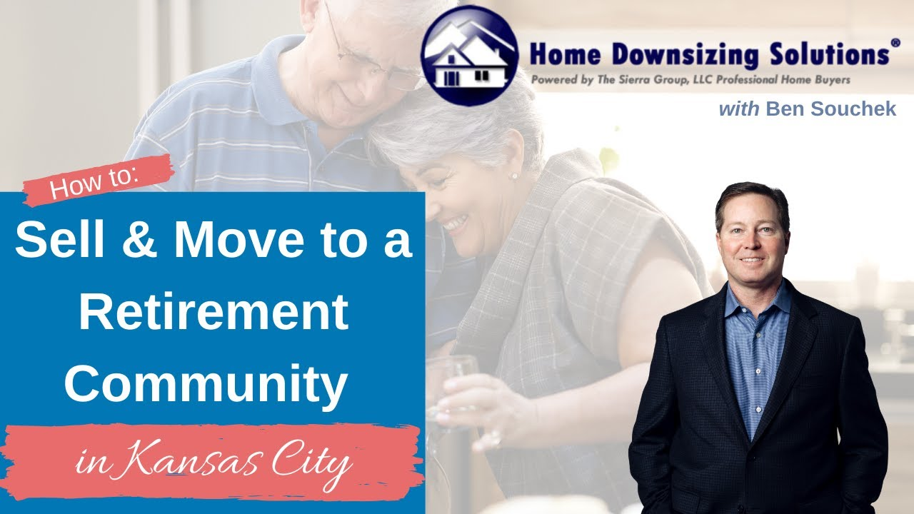 Sell Your House And Move To Senior Living Community in Kansas City