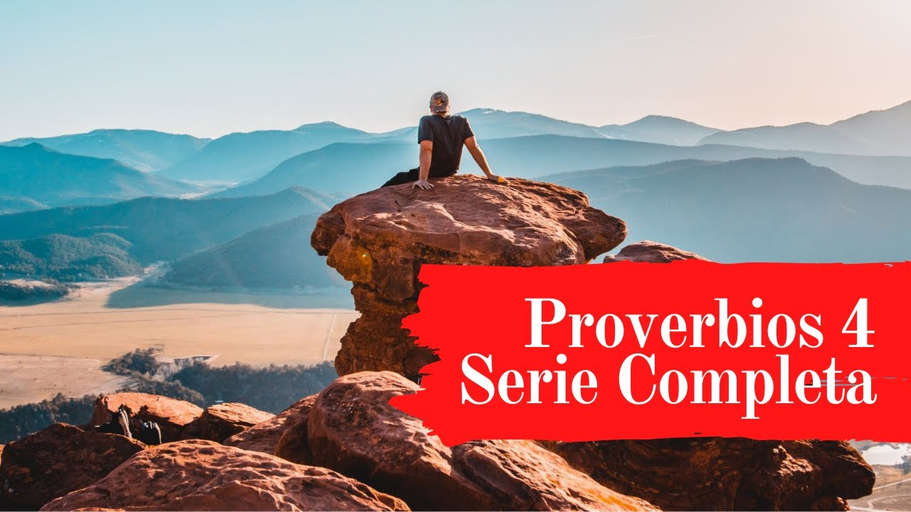 Beneficios de la sabiduría | Proverbios 4 | Serie completa de videos