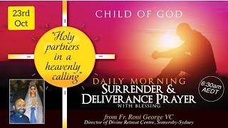 Morning Surrender & Dęliverance Prayer GOD IS MERCIFUL Meditation With God 23rd October 2021