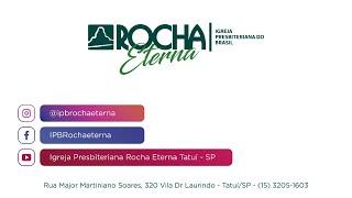 IPB Rocha Eterna 01 07 2020