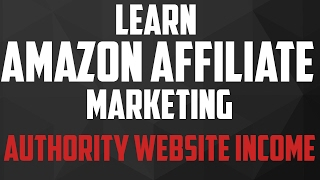 #3 - Authority Website Income  - 14 Authority Sites For Learning Amazon Affiliate Marketing