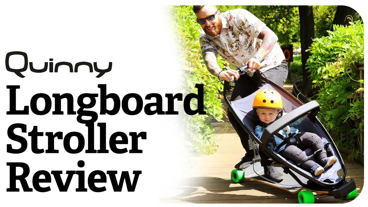 QUINNY LONGBOARD STROLLER REVIEW - YouTube