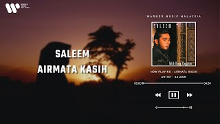 Saleem - Airmata Kasih (Lirik Video)