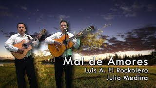 MAL DE AMORES - BOLERO   ROCKOLA