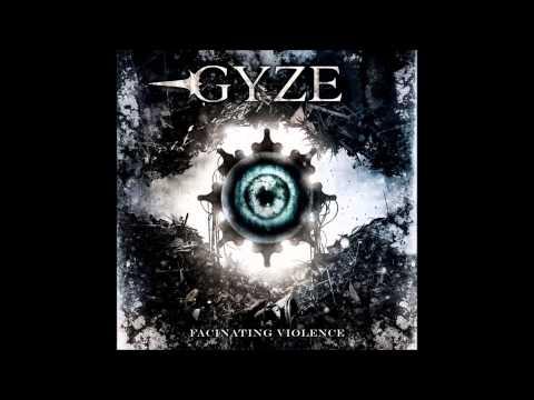 Gyze - Fascinating Violence [HQ]