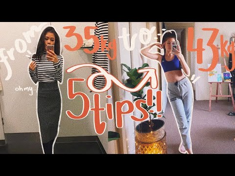 GAIN WEIGHT EFFECTIVELY | 5 Tips you NEED to know before gaining weight!