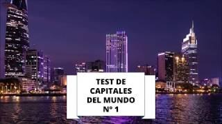 TEST DE CAPITALES DEL MUNDO 1