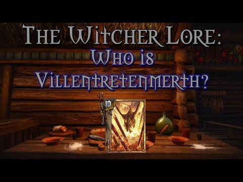 Legends Of The Witcher | Who Is Villentretenmerth?