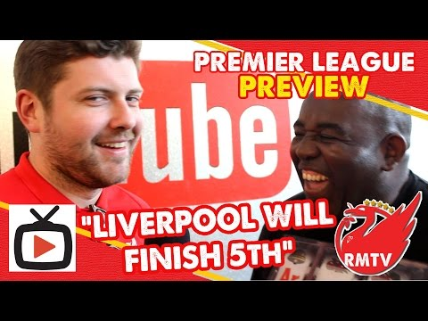 """""""Liverpool will finish 5th"""" 