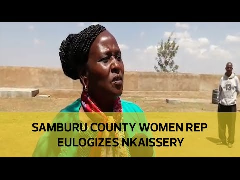 Samburu County Women Rep eulogizes the late Nkaissery