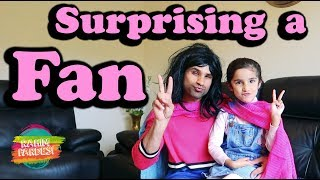 Surprising A Fan   Rahim Pardesi