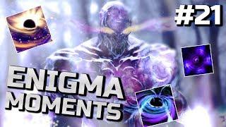 Dota 2 Enigma Moments Ep. 21