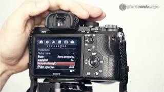 sony a7 mark II. Интерактивный видео тест