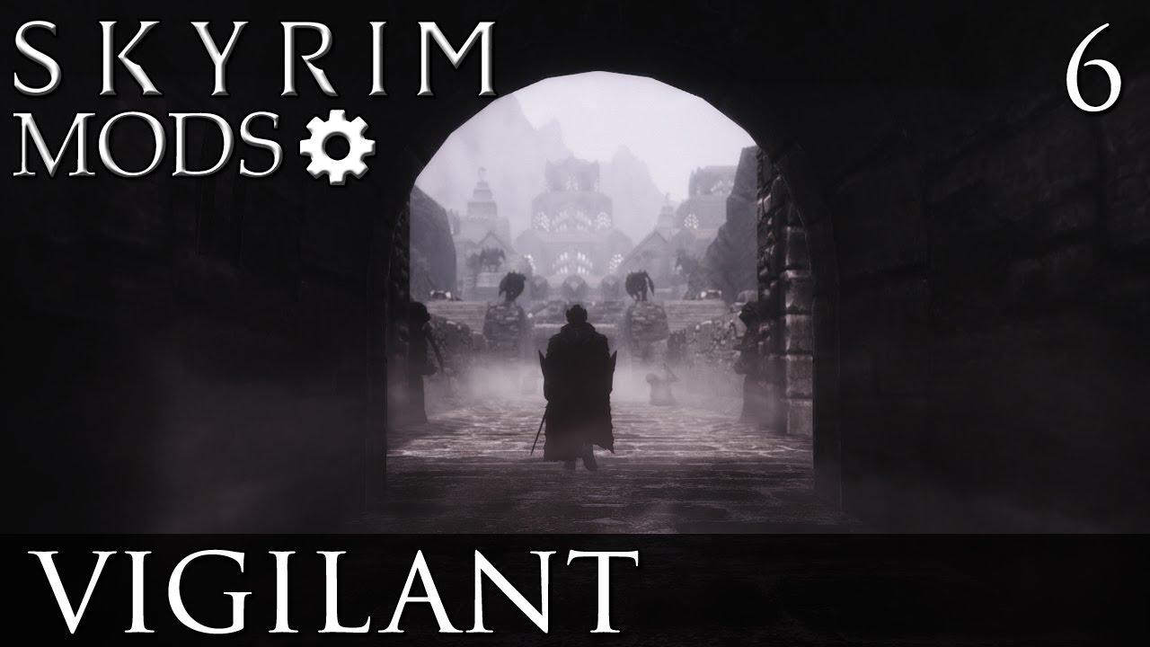 Skyrim Mods: Vigilant - Part 6