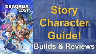 Dragalia Lost - Story Character Guide