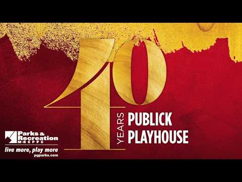 Publick Playhouse 40th Anniversary