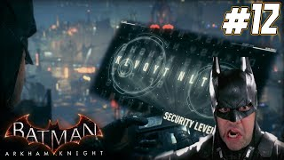 "Batman Arkham Knight Gameplay Walkthrough Part 12 - ""HACKING THE MATRIX!!!"" 1080p HD PC"