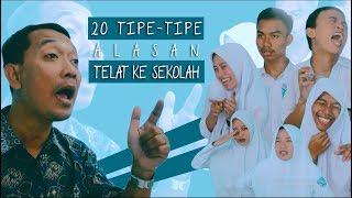 Download lagu 20 TIPE-TIPE ALASAN TELAT KE SEKOLAH