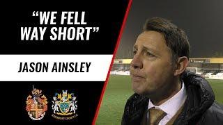 "JASON AINSLEY | ""We fell way short"" | Stockport Reaction"