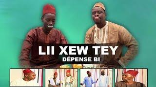 Lii Xew Tey - Episode 9 - Dépense BI  - (VPW)