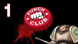 Punch Club Gameplay / Let