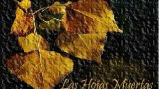 Las Hojas Muertas por Yves Montand (Les Feuilles Mortes)