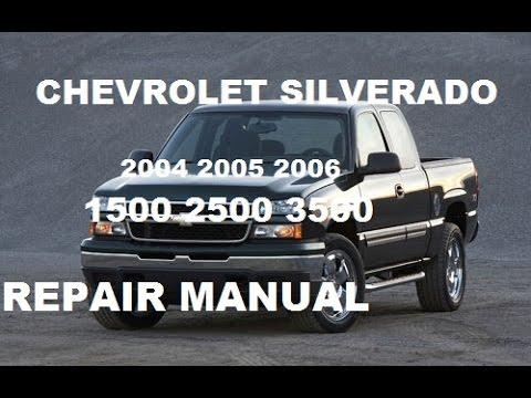2005 Chevrolet Silverado 1500 >> Chevrolet Silverado 2004 2005 2006 repair manual - YouTube