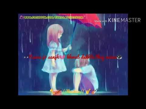 Naina Jo Sanjh Khwab Dekhte They Naina👀😘😘😍......Lyrics Video Song By Love Creation