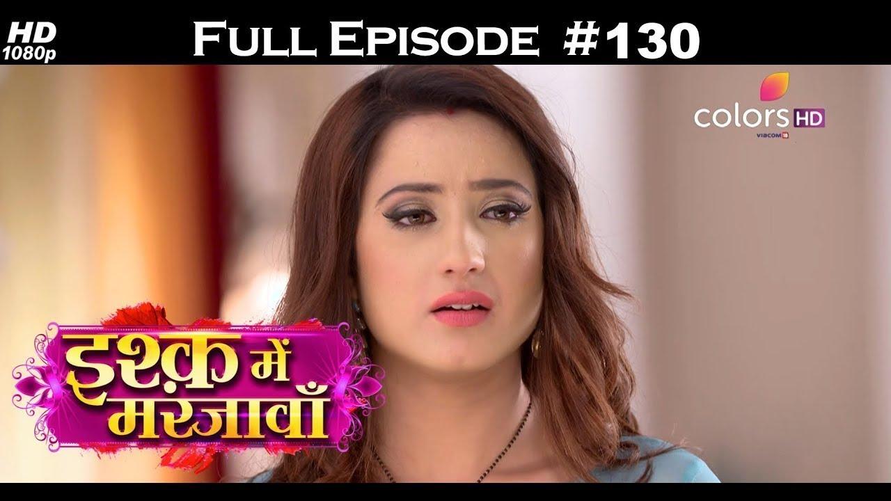 Ishq Mein Marjawan - Full Episode 130 - With English Subtitles