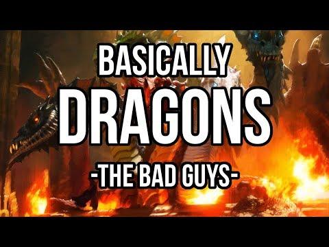 Basically Dragons: The Bad Guys