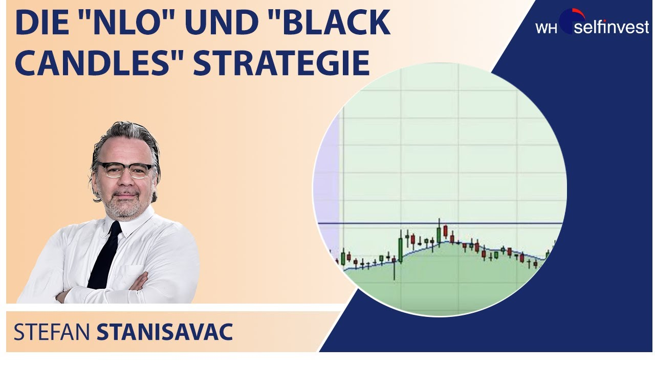 Die 'NLO' und 'Black Candles' Strategie