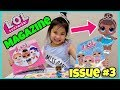 NEW! Opening LOL Surprise Magazine ISSUE 3 to Transform into Miss Baby in Real Life!