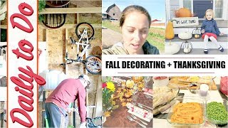 Daily to Do | Shed Clean-up, Outdoor Fall Decorating & Thanksgiving