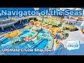 Navigator of the Seas – Ultimate Cruise Ship Tour ...