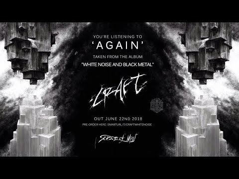Craft - Again (official premiere)