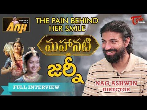 Mahanati Director Nag Ashwin Exclusive Interview | Open Talk With Anji #46 | TeluguOne