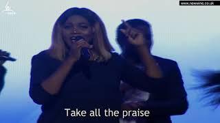 NewWine Choir- Take all the Praise