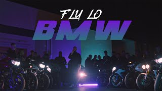FLY LO - BMW (Official Music Video)