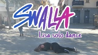 "[KPOP IN PUBLIC CHALLENGE] ""SWALLA"" - BLACKPINK LISA SOLO DANCE - Dance cover【Twilight】"