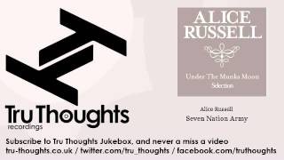 Alice Russell - Seven Nation Army - feat. Nostalgia 77 - Tru Thoughts Jukebox