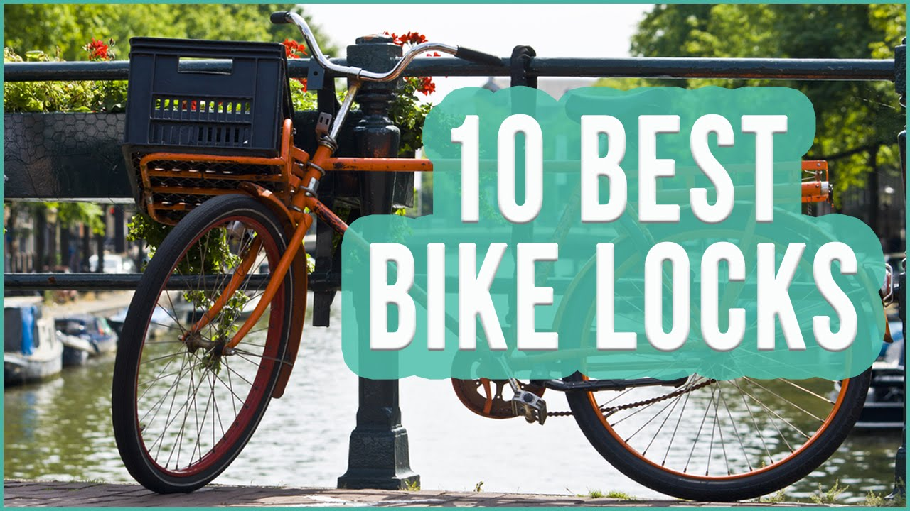 Best Bike Lock 2016? TOP 10 Bicycle Locks