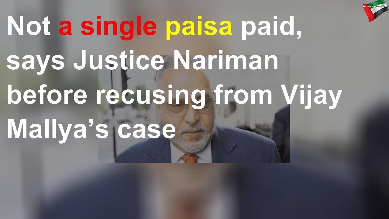Indian SC Judge Nariman Expresses Anger Over Mallya And His Lawyers