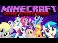 Minecraft Mod Showcase: MY LITTLE PONY!