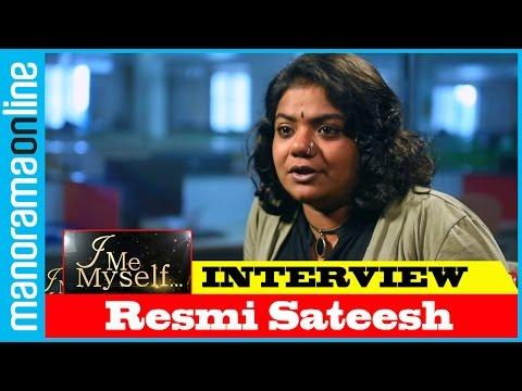 Resmi Sateesh | Exclusive Interview | I Me Myself | Manorama Online