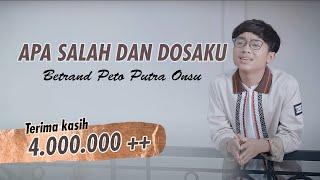 Download BETRAND PETO PUTRA ONSU | APA SALAH DAN DOSAKU (Official Music Video)