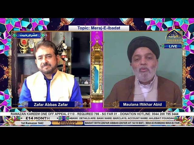 🔴 Live - Meraj e Ibadat - Zafar Abbas Zafar - Maulana Iftikhar Abid -  14th Apr 2021