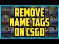 How To Remove Name Tags In CSGO 2017 (QUICK & EASY) - CSGO Name Tag Removal
