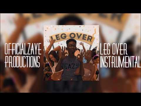 Mr Eazi - Leg Over (Instrumental) Prod. OfficialZayeProductions